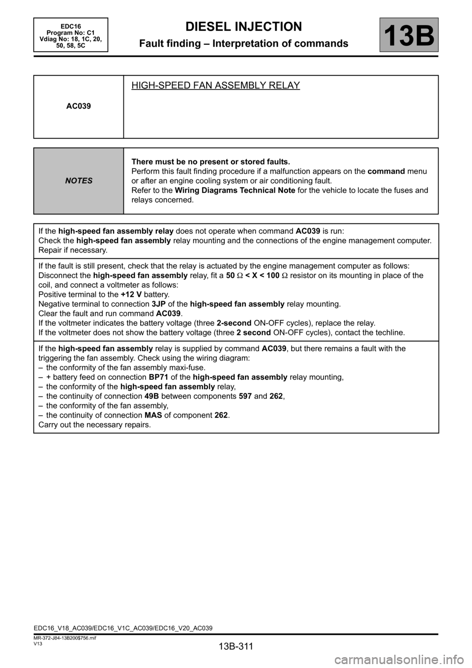 RENAULT SCENIC 2011 J95 / 3.G Engine And Peripherals EDC16 Workshop Manual, Page 311