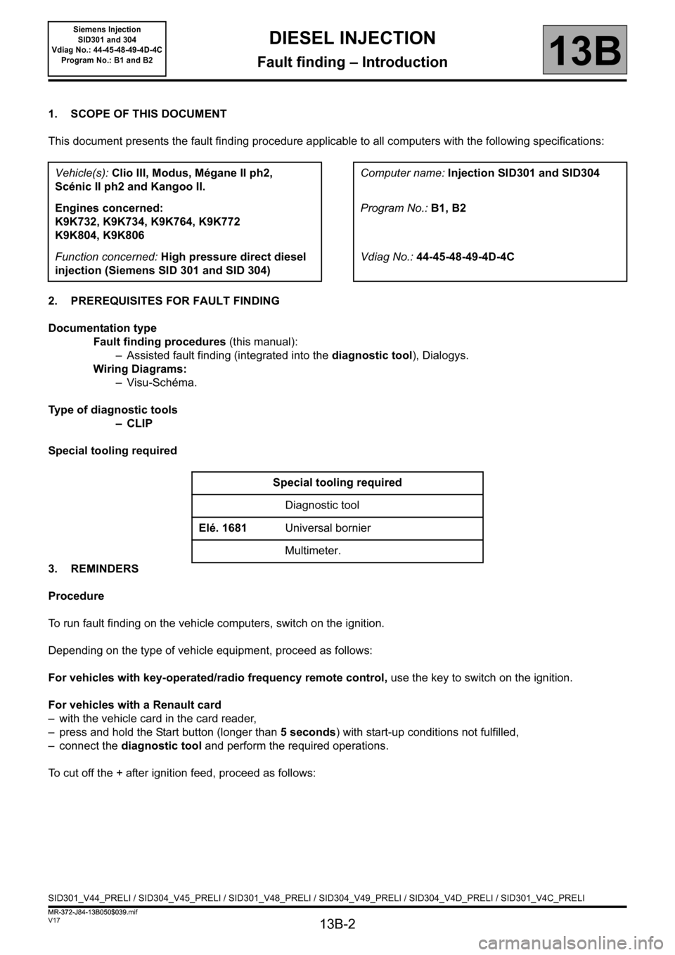 RENAULT SCENIC 2011 J95 / 3.G Engine And Peripherals Siemens Injection Workshop Manual, Page 2