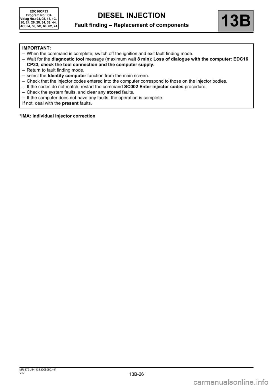 RENAULT SCENIC 2012 J95 / 3.G Engine And Peripherals EDC16CP33 Workshop Manual, Page 26