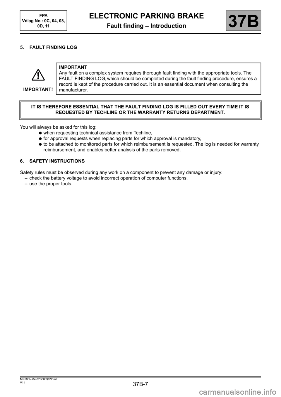 RENAULT SCENIC 2013 J95 / 3.G Electronic Parking Brake Workshop Manual, Page 7