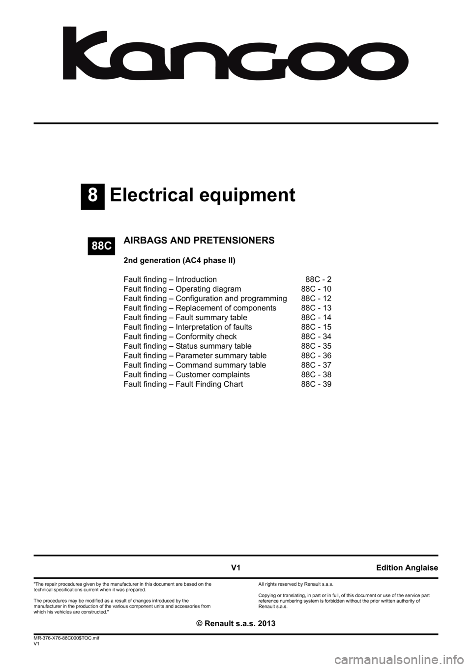 RENAULT KANGOO 2013 X61 / 2.G Air Bags AC4 And Pretensioners Workshop Manual, Page 1