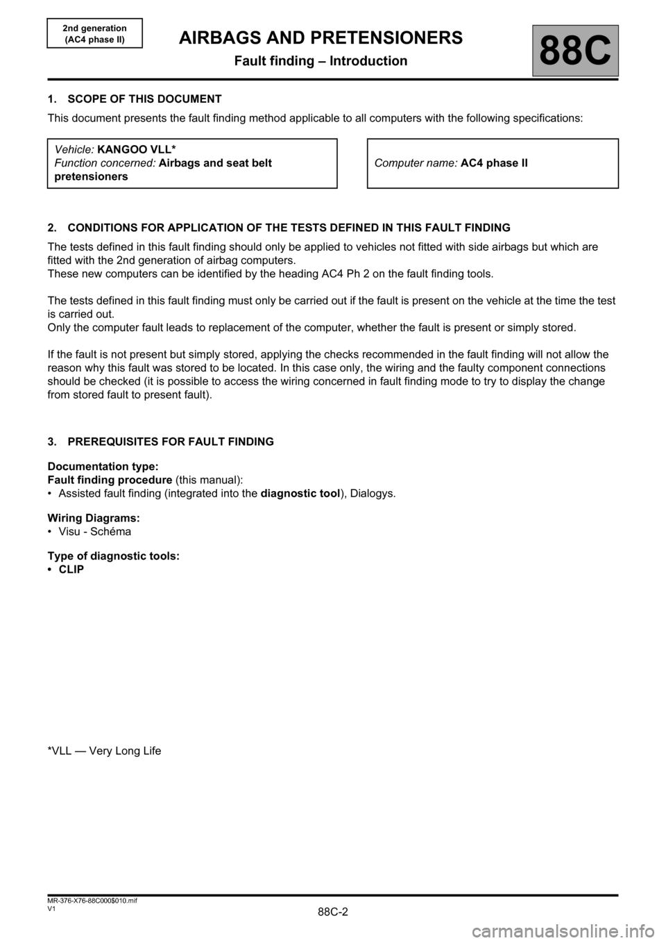 RENAULT KANGOO 2013 X61 / 2.G Air Bags AC4 And Pretensioners Workshop Manual, Page 2