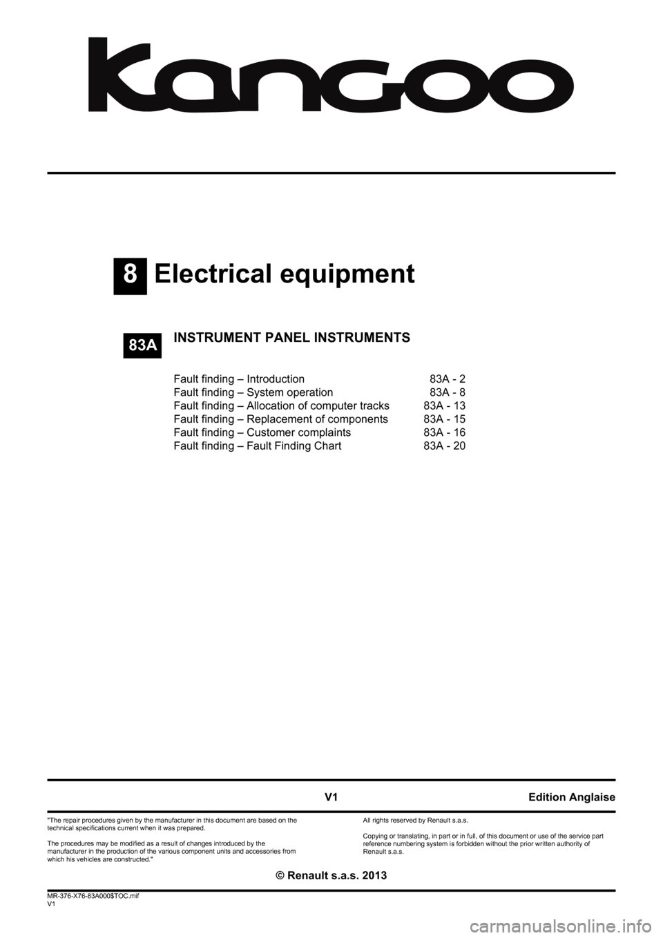 RENAULT KANGOO 2013 X61 / 2.G Instrument Panel Instruments Workshop Manual, Page 1