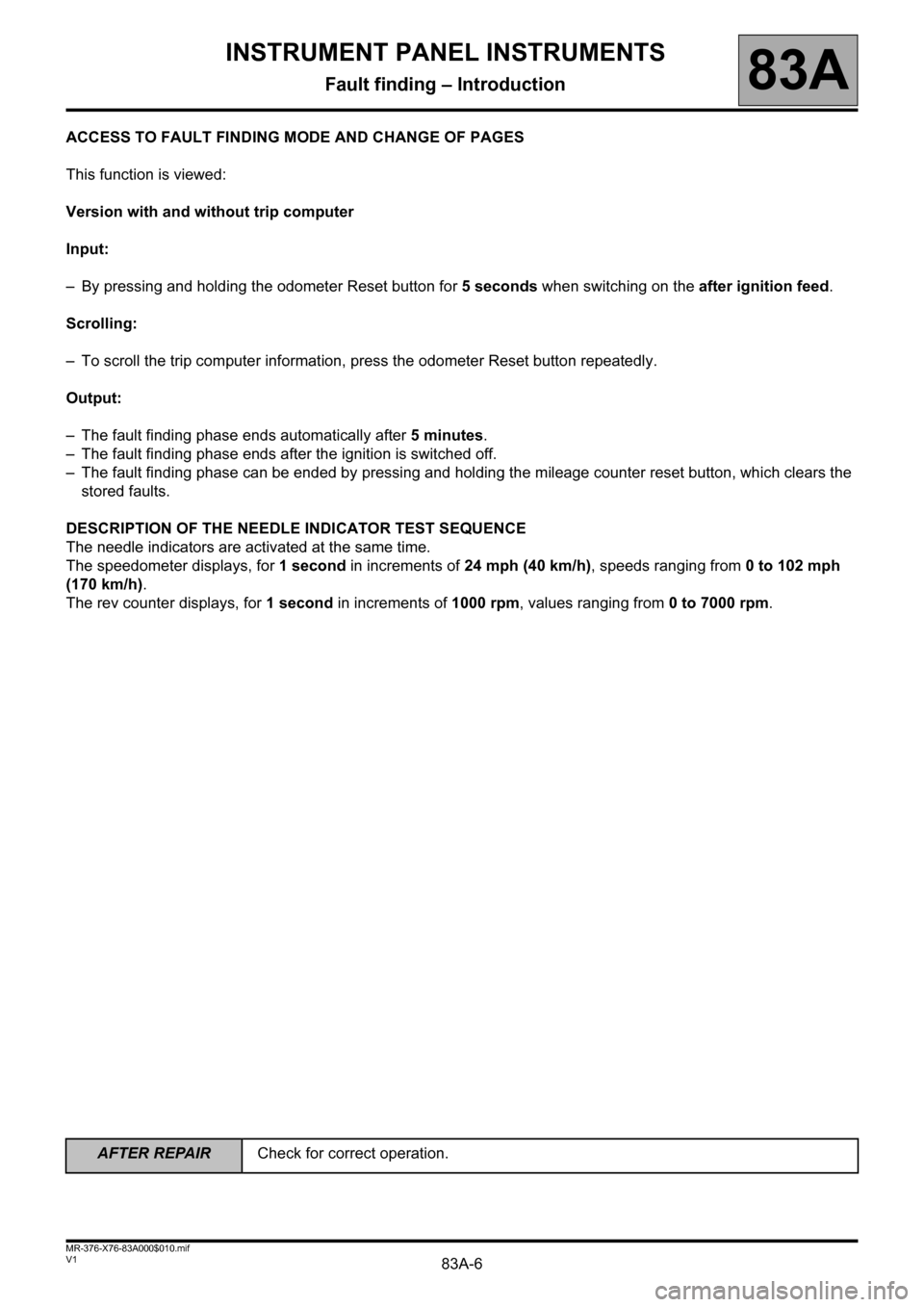 RENAULT KANGOO 2013 X61 / 2.G Instrument Panel Instruments Workshop Manual, Page 6