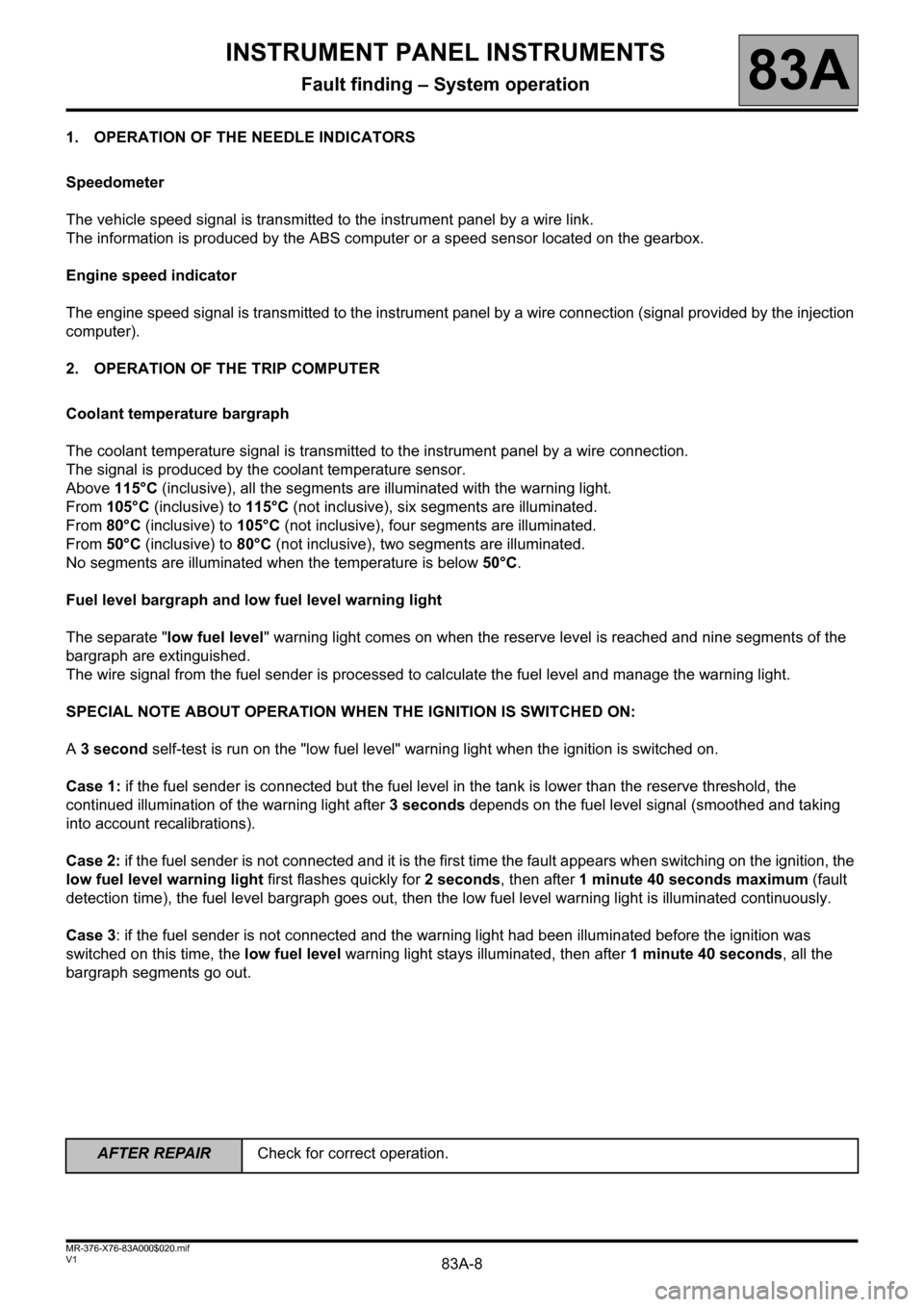 RENAULT KANGOO 2013 X61 / 2.G Instrument Panel Instruments Workshop Manual, Page 8