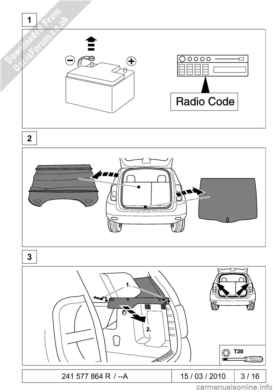 DACIA DUSTER 2010 1.G 7 Pin Towbar Fitting Guide Workshop Manual  241 577 864 R / --A  15 / 03 / 2010  3 / 16     1              2              3