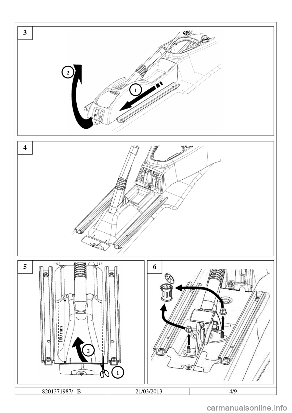 DACIA LOGAN 2013 2.G Fitting Instructions Centre Armrest   8201371987/--B  21/03/2013  4/9          3  4  1  2 5 6  1  2